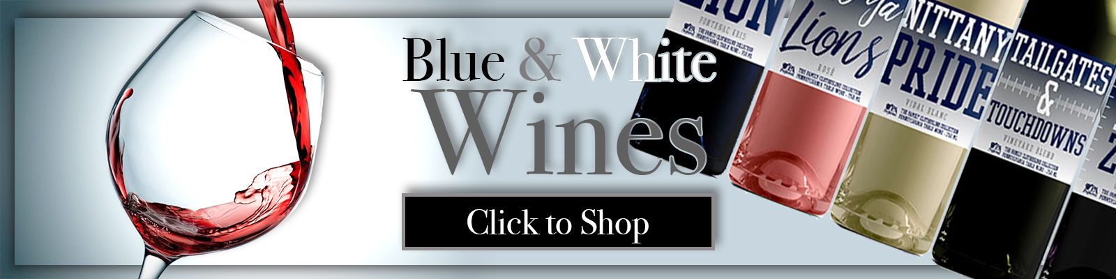 Click to Shop Our Collection of Blue and White wines