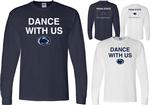 Penn State Dance With Us Long Sleeve