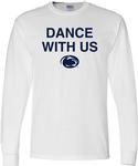 Penn State Dance With Us Long Sleeve WHITE